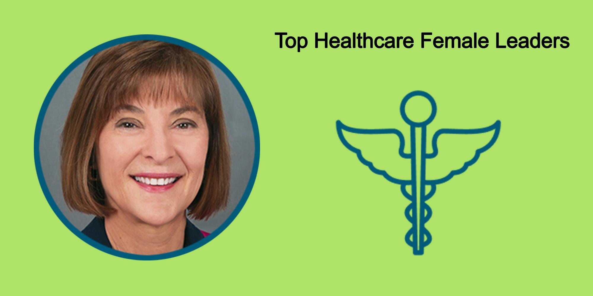 25 Top Fema25 Top Female Leaders Transform The Healthcare Industry-Body Image 28ale Leaders Transform The Healthcare Industry-Body Image 2