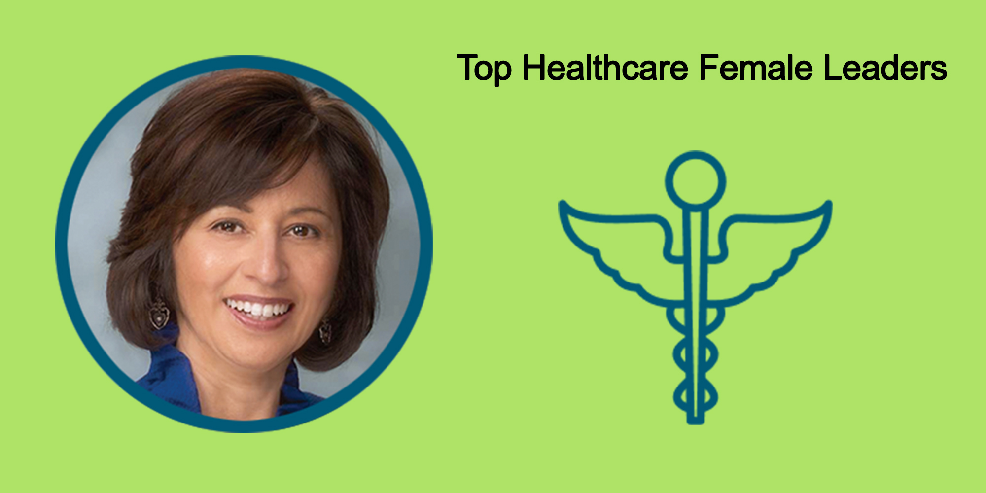 25 Top Female Leaders Transform The Healthcare Industry-Body Image 29