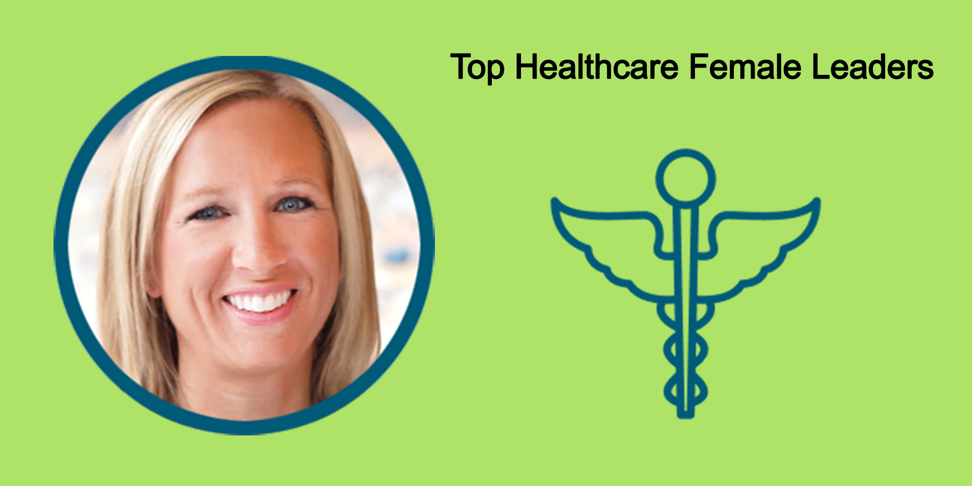 25 Top Female Leaders Transform The Healthcare Industry-Body Image 31