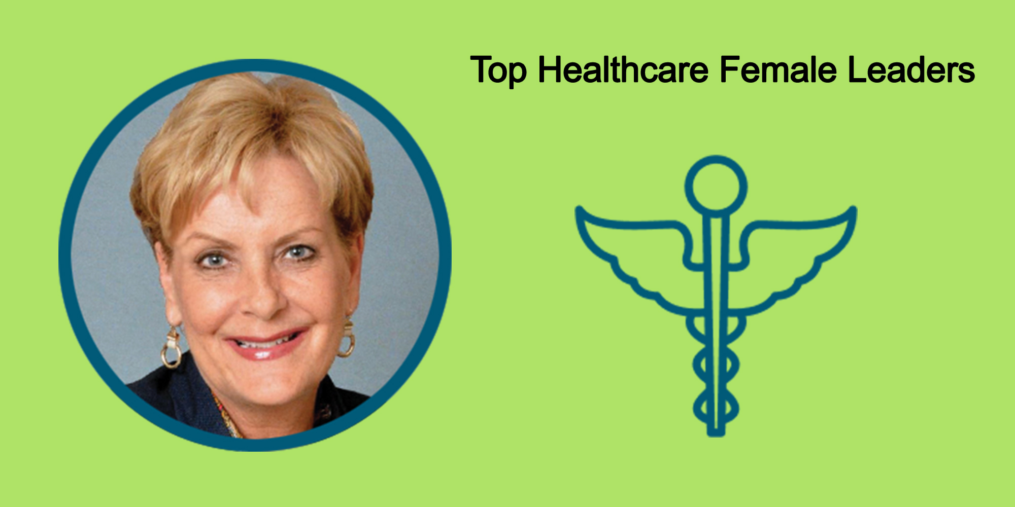 25 Top Female Leaders Transform The Healthcare Industry-Body Image 32