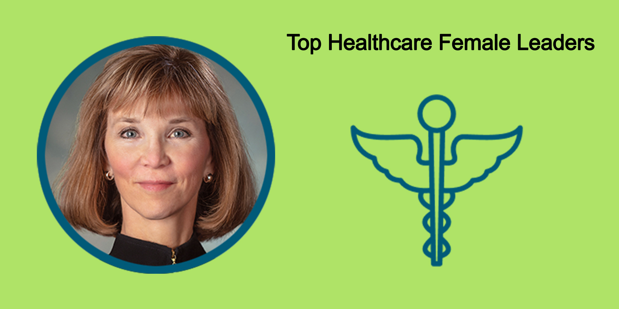 25 Top Female Leaders Transform The Healthcare Industry-Body Image 33