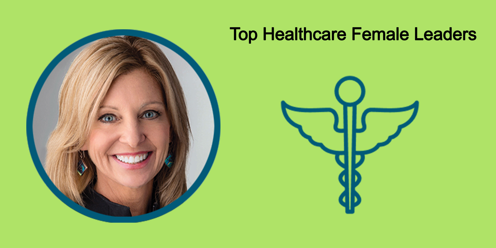 25 Top Female Leaders Transform The Healthcare Industry-Body Image 36