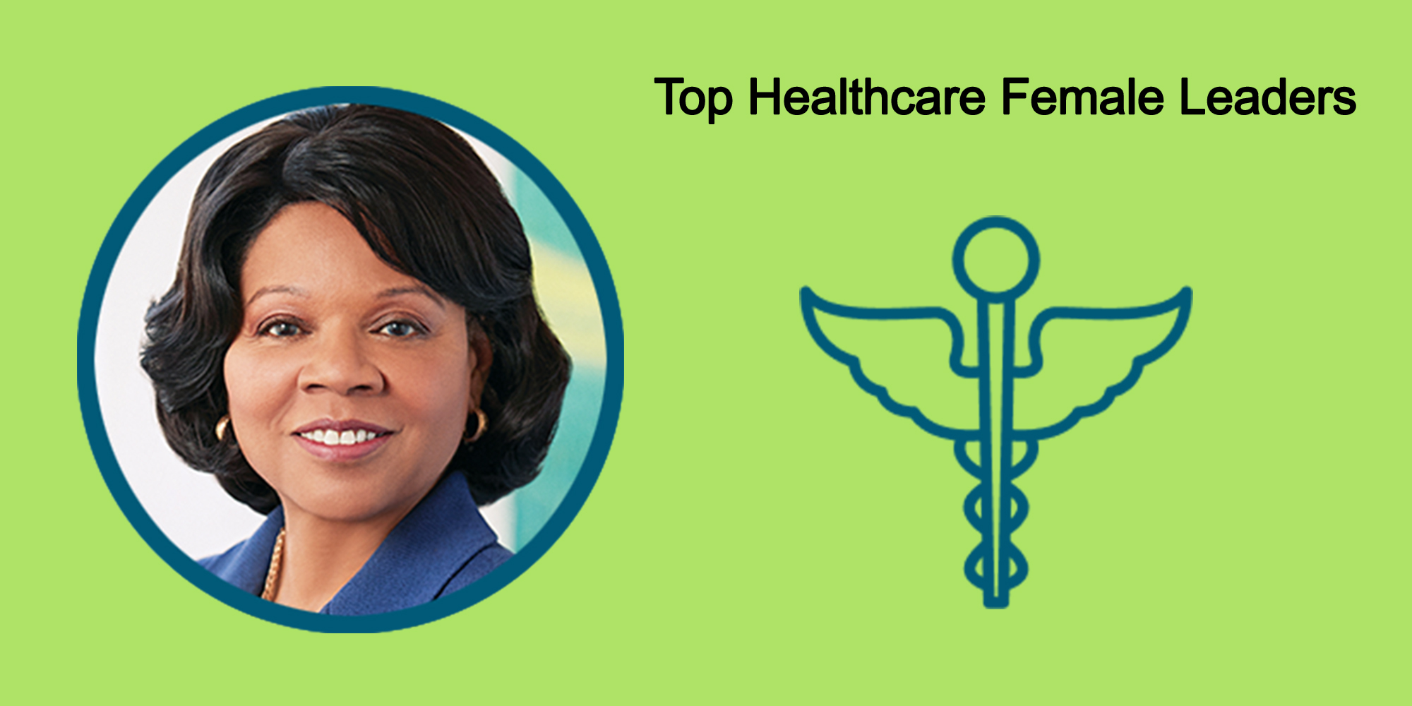 25 Top Female Leaders Transform The Healthcare Industry-Body Image 37