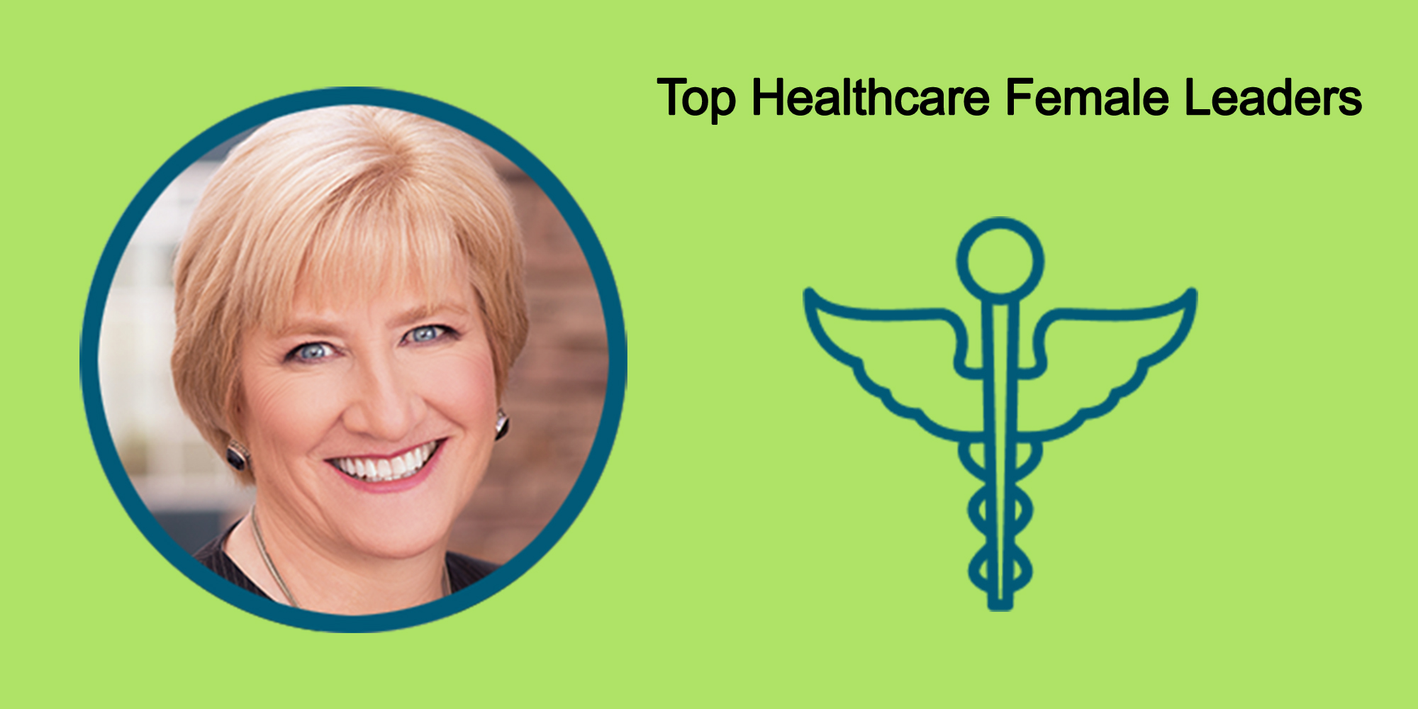 25 Top Female Leaders Transform The Healthcare Industry-Body Image 38