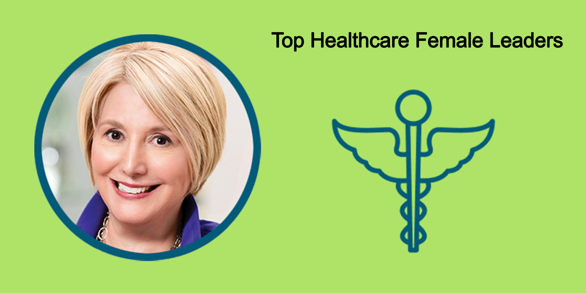 25 Top Female Leaders Transform The Healthcare Industry-Body Image 42