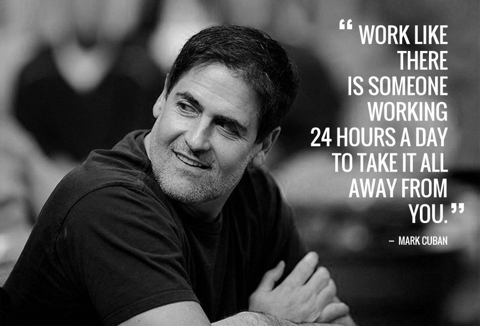 Mark Cuban quote on working 24 hours
